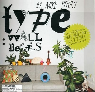 Type Wall Decals  by Mike Perry . . . . .   200 colourful peel and stick letters (Peel And Stick Letters)