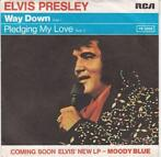 Elvis Presley - Way down + Pledging my love (Vinylsingle)