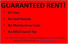 WANTED 3+ bedroom houses*Guaranteed Monthly Income*NO Stress*NO Fees*Fully Managed*