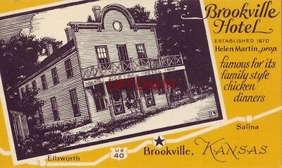 BROOKVILLE HOTEL, Helen Martin, prop. Formerly Central Hotel BROOKVILLE, KS
