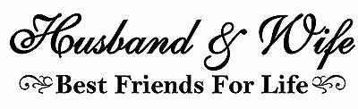 Husband And Wife Best Friends For Life Removable Vinyl Wall Art Decal