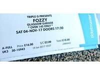 1 Fozzy - Glasgow Garage ticket!