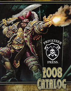Privateer Press 2008 & 2007 Catalogs