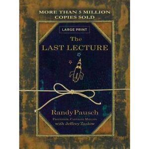 Book / livre - The Last Lecture by Randy Pausch