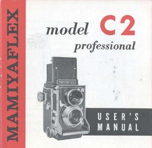 Mamiya Model C2 Instruction Manual original