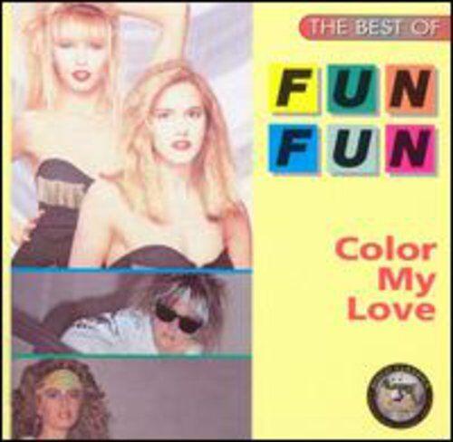 Fun Fun - Color My Love: Best Of [new Cd]