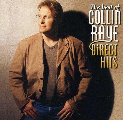 Collin Raye - Best of Collin Raye Direct Hits [New CD]