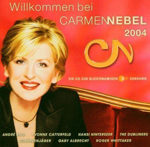 Willkommen bei Carmen Nebel 2004 André Rieu, Hansi Hinterseer, Yvonne C.. [2 CD]