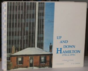 Up and Down Hamilton:  1770's to 1970's, SIGNED