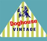DOGHOUSE VINTAGE