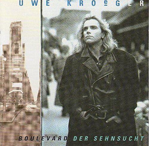 Uwe Kroeger Boulevard der Sehnsucht (1994) [CD]