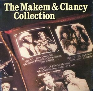Makem and Clancy Collection cd-Excellent condition + 7 others-$5