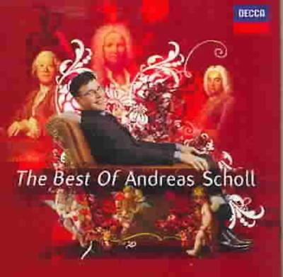 THE BEST OF ANDREAS SCHOLL NEW (The Best Of Andreas Scholl)