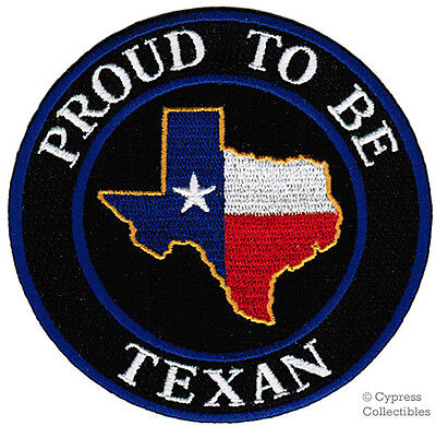 PROUD TO BE TEXAN Embroidered Iron-on PATCH STATE FLAG TEXAS LONE STAR REPUBLIC - $4.99