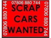 07806 880 744 WANTED CAR VAN FOR CASH SCRAP MY JEEP MOTORBIKE WE BUY SELL YOUR 3