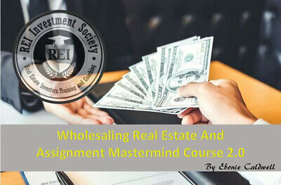 Wholesaling Real Estate And Assignment Mastermind Online Course 2.0