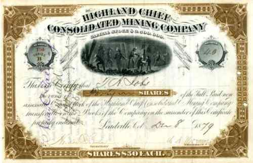 1879 Highland Chief Consolidated Mining Stock Certificate