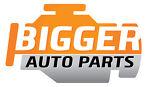 Bigger Auto Parts