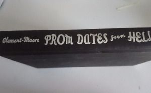 prom dates to hells - Rosemary Clement - Moore
