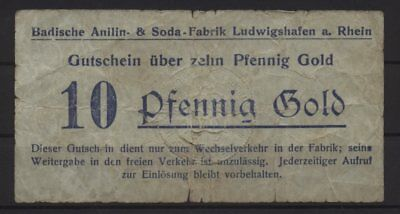 [20340] - GOLD-NOTGELD LUDWIGSHAFEN, Badische Anilin- & Sodafabrik (BASF), 10 Pf
