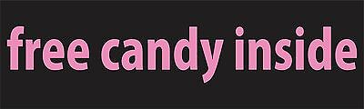 Home Decoration Mirrors Free Candy Inside Bumper Sticker Vinyl Decal Funny Plate JDM Candies Car Af Home Decorative Lights
