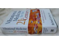 Vibrational Medicine for 21st Century. : Complete Guide to Energy Healing & Spiritual Transformation
