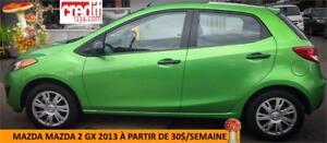 2013 Mazda Mazda2 GX, À PARTIR DE 30$/SEM. 100% APPROUVÉ !
