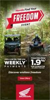 HONDA FIND YOUR FREEDOM EVENT  ATV'S STARTING AT 6999.00 Thunder Bay Ontario Preview