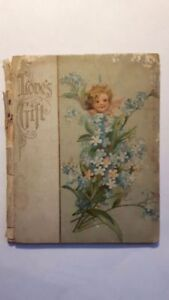 RARE VINTAGE ANTIQUE POETRY BOOK -*LOVE'S GIFT*, 1900-1906