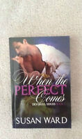 When The Perfect Comes by Susan Ward