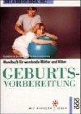 Geburtsvorbereitung: Ein Handbuch für werdende Mütter und Väter - GUT