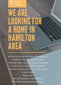 Looking for a home in Hamilton Area ASAP!
