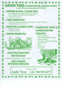 GREEN TREE GARDENING & LANDSCAPING, PLEASE CALL (780)9090667