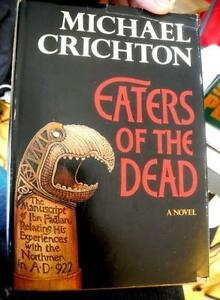 Eaters of the Dead Michael Crichton HARDBACK 0-394-49400-8 1stED