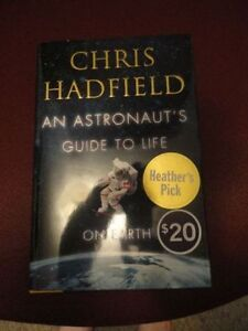 An Astronaut's Guide to Life on Earth, Hadfield Autographed
