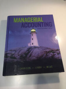 Managerial accounting, 10th Canadian edition by Garrison