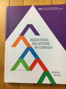 Industrial relations in Canada, 3rd Canadian edition
