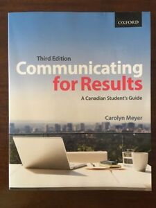 Communicating for Results by Carolyn Meyer, Third Edition.