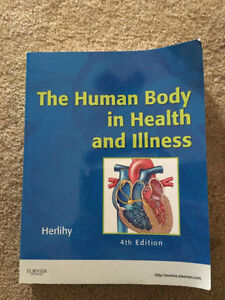 The Human Body in Health and Illness 4th edition