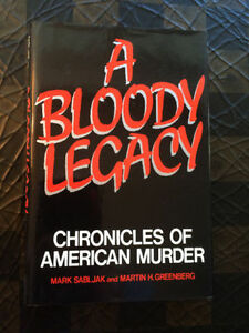 """A Bloody Legacy"" by Sabljak & Greenberg - Hardcover - $2"
