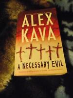 Alex Kava: A Necessary Evil
