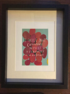 "Art Print - ""I Will Not Compare Myself..."" in black frame $20"