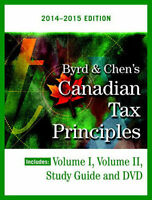 Canadian Tax Principles Byrd&Chen 2014-2015 Edition -Volume 1&2