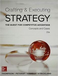Crafting & Executing Strategy - 20th edition