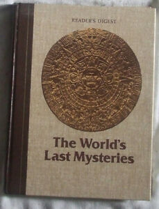 The World's Last Mysteries de Reader Digest (in english)