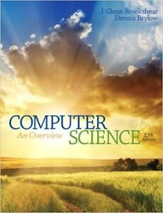 Computer Science: An Overview (12th Edition) (Paperback) by Glen