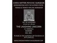 Chris Ratter Psychic Surgeon - Trance Healing Workshop