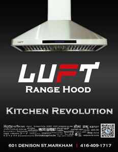 --------LUFT RANGE HOOD----FREE INSTALLATION Life-time Warranty