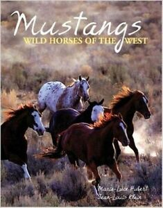MUSTANGS - Wild Horses of the West- Coffee Table Book