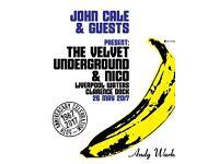 John Cale & Guests 2 Tickets ,present The Velvet Underground